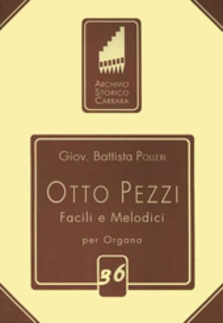 Koop Goedkoop Otto Pezzi Facili E Melodici Acht Kompositionen Für Orgel Polleri, G. Battista